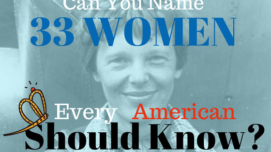 How many of history's incredible, fantastical, powerful, and amazing women can you name?