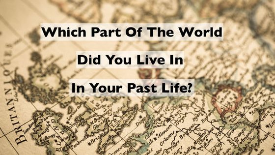 Have you ever gotten the feeling that you belong somewhere else? It could be that you're longing for your old home in your past life. Take this past life quiz to find out where your soul used to reside.