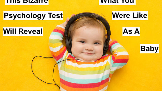 Have you ever wondered how you acted as a baby? Your parents may have told you some stories, but only this test will be able to tell you for sure. Take this quiz to find out what we were really like as a wee tike.