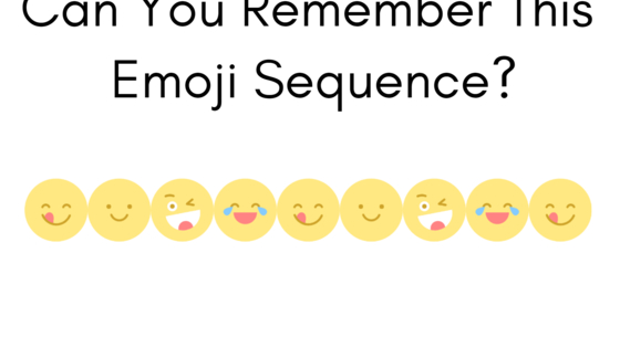 Only people with very high social intelligence will be able to recall this sequence of emojis correctly. Test yourself here!