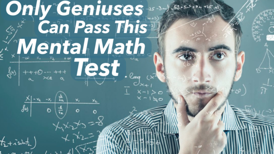 How mentally quick are you with maths?!