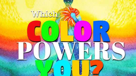 This is important to know! Which color empowers you within your life when worn, seen, or envisioned?