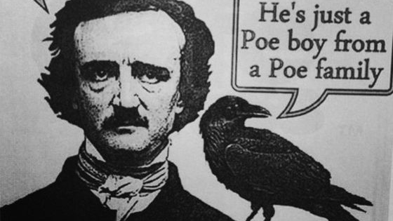 We have a selection of statements about Poe and it is up to you to decide if they are true or false...