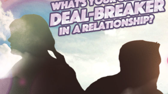 It's I Love My Man, But...Week at Steve Harvey. But what is the one thing you absolutely cannot tolerate in a relationship? Take the quiz and find out! And don't forget to tune in to STEVE HARVEY everyday! Check your local listings for time and channel.