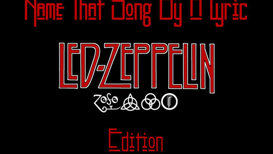 So you know some Zeppelin songs, but can you identify these from just one part of the lyrics? Take this quiz to see if you can rock, or if you will crash like a Led Zeppelin!