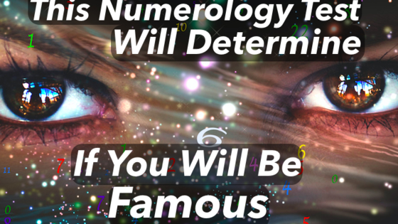 The secrets of numerology will be able to determine your destiny. Choose the numbers that resonate most with you and we'll tell you if you will be famous or not.