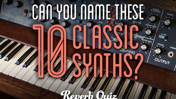 Vintage synths are as popular as ever, and we're seeing more and more self-professed titans of oscillation buying and selling on Reverb. Think you know a thing or two about vintage synths? Put your knowledge to the test with this quiz!