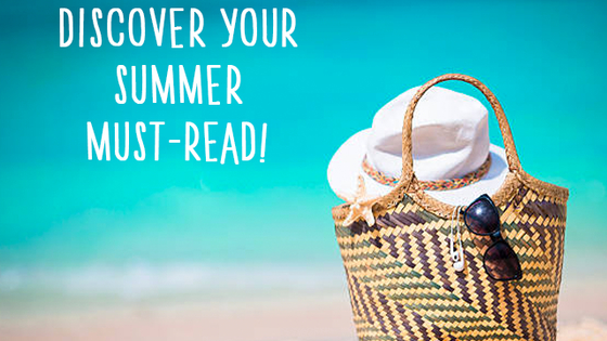 It's summer! That means it's time to hit the beach, enjoy the sun, and read as many books as physically possible before other responsibilities get in the way. But where should you start? Pack a beach bag and we'll tell you which must-read you need!