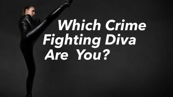 You know you're fierce, but are you as fierce as one of these crime fighting divas? Are you a warrior princess, a double agent or a super cool spy? Take this quiz to find out!