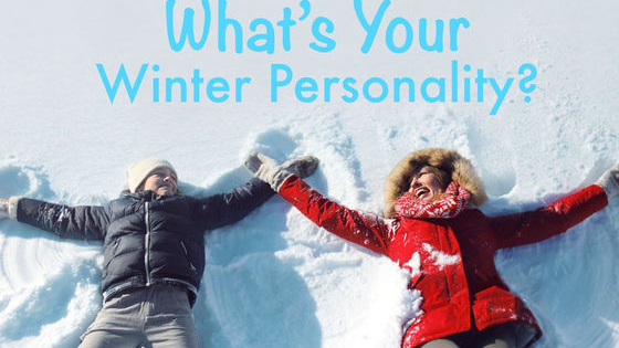 Who are you in the snow, ice and chilly weather? This test will reveal your winter personality!