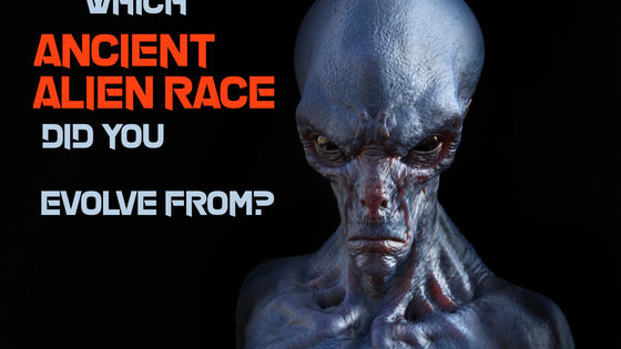 There's a whole whack of ancient alien races we've never heard of, little do we know...we all contain a piece of their DNA. Which ancient alien race is pumping through your veins?