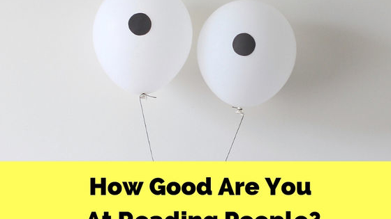 Are you able to accurately read other people's emotions?