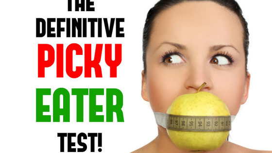 Come find out with the definitive picky-eater-test!