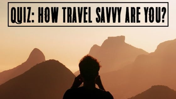 Clued up or not a clue? Find out just how travel savvy you are with our quiz!