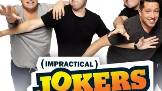 Which Impractical Jokers character you are?  Joe Gatto, James Murray, Brian Quinn, and Sal Vulcano, four lifelong friends.  Impractical Jokers stars Joe Gatto, James Murray, Brian Quinn, and Sal Vulcano, four lifelong friends and New Yorkers who compete in ridiculous games and gags. From posing as movie theater employees to pretending to be dental assistants, the premise is simple. One joker acts as the employee, assistant, or whatever phony position is being utilized, and he must say or do whatever his thr
