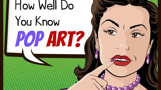 Take the POP ART quiz!!