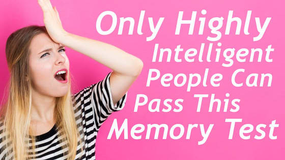 Is your memory good enough to pass the test? Let's see! :)