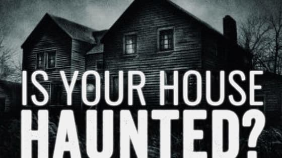 Have you ever wondered if your house is haunted? Do you hear strange noises in the night, do lights inexplicably turn off and on by themselves, is one area in your house strangely colder than anywhere else? Take the quiz and find out if you share your home with otherworldly visitors.