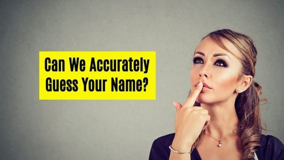 Answers 15 personality questions, and we'll correctly guess your name.