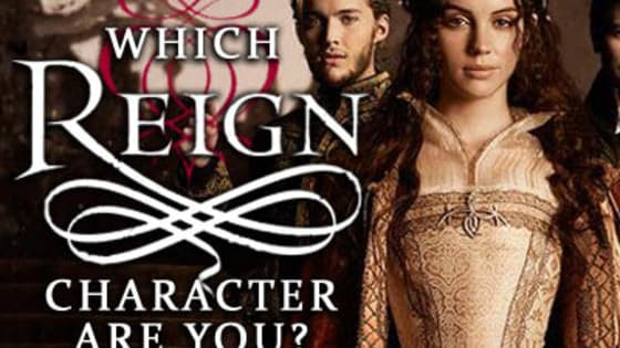 Reign is an American historical fantasy television series following the early years of Mary, Queen of Scots living in France. Could you be the good or bad of the castle? Evil or good? Or do you belong in the kitchen? Find out.