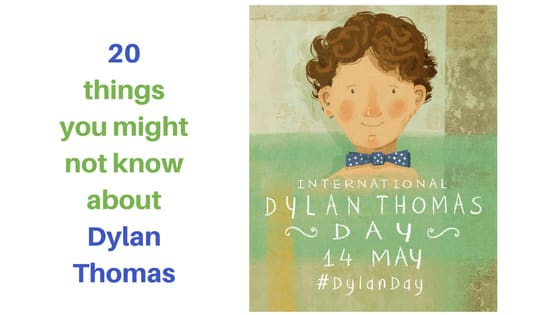 Celebrate Dylan Thomas on 14 May - International Dylan Thomas Day.  In the meantime here are twenty things you might not know about Dylan Thomas. https://www.discoverdylanthomas.com/news-events/international-dylan-thomas-day