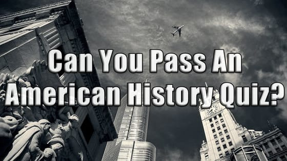 America's history is astonishing and very original. Well, how much of an American are you? Can you pass this simple quiz about America's History? Let's Play! ----More Awesomeness: Play more entertaining and knowledge quizzes here: www.TheQuizMania.com  Also, give us a shot and like us on facebook: http://bit.ly/1N2KBYS