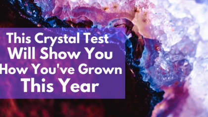 Crystals have their own unique energetic signature. If you hold them close, you can even feel their energy! It's been a crazy year, let the crystals tell you how you've grown!