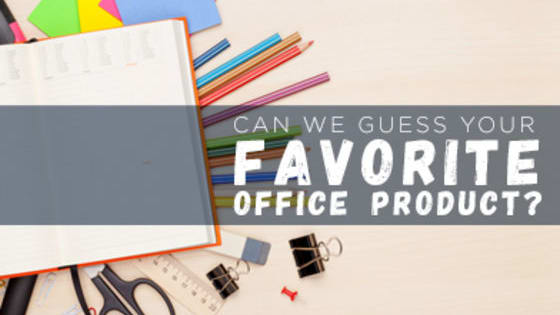 Do you have an office supply that you are obsessed with? Take our quiz to see if we can guess what your favorite office product is!