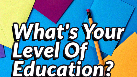 According to science, the way we see colors can determine alot about ourselves... including our level of education. Take this test to determine what your level of education is!
