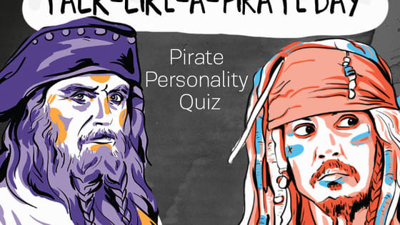 Hey, mates! In honor of International Talk Like A Pirate Day on September 19th, we put together a wee test to find our which pirate ye be! Take the quiz to find out now.