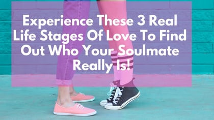 You have completed the first stage in this real life love experience, lets see where the second stage leads...