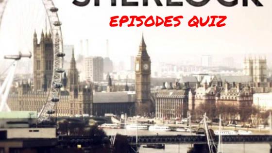 Match the screenshot with the Sherlock episode. Enjoy! ^_^