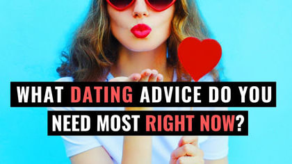 It's easy to feel lost in space when it comes to love. But luckily there is a plethora of tips and tricks you can turn to. You may be in the weeds now, but let this advice take you out and into the relationship you've always dreamed of!