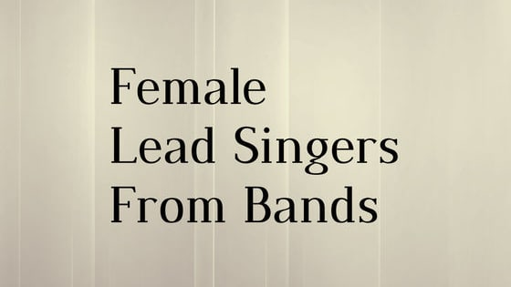 Do you think you can name all of these Female lead singers from bands?