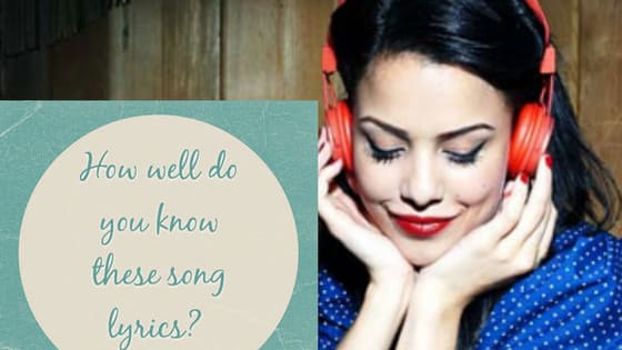 Prove how well you know these songs.