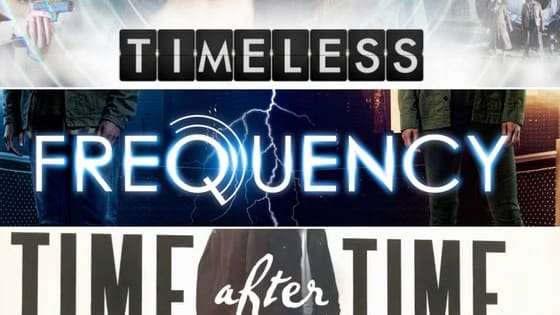 Timeless, Frequency or Time After Time? Which one are you waiting to watch?