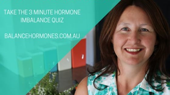 Take The 3-Minute Hormone Breakthrough Test by Emma Stimpson.  Find out if a hormonal imbalance could be causing your symptoms, influencing your emotions or having an impact on your health and your life.