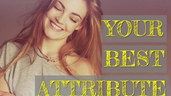 Dependable? Humorous? Courageous? What do people TRULY love about you?