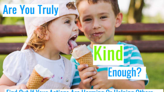 In today's world, it's more important than ever to be kind. With so many complicated, confusing, and upsetting issues in the world, there is only one thing we truly have control over: our own actions. The best any of can do is to be kind. Take this quiz to see if you are truly kind enough.