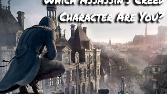 Of the 5 Master Assassin's, which one are you?