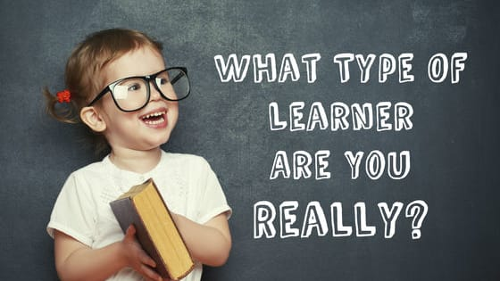 Are you SURE you're a visual learner? Come find out what learning style truly benefits you best!
