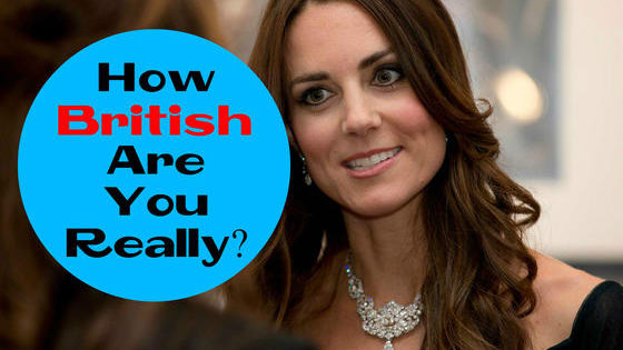Take the test and find out! What's your most defining 'British' trait? Tell us in the comments!