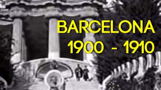 Barcelona in 1900 - 1910