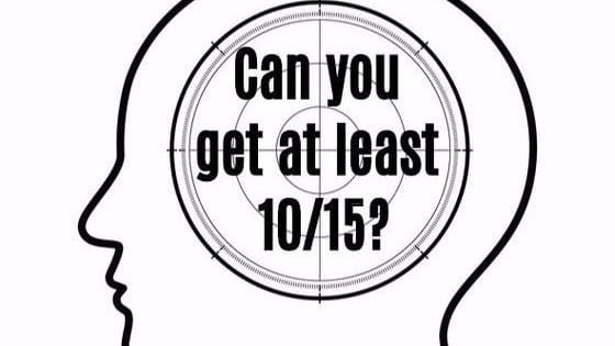 If you get 15/15, you are a genius!!