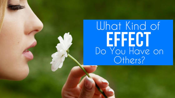 You have that certain effect on people, don't you?