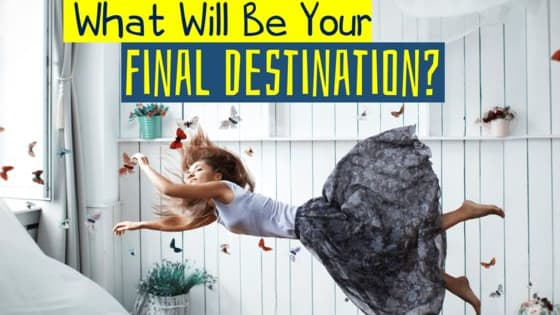 Where will you end up in your final days?