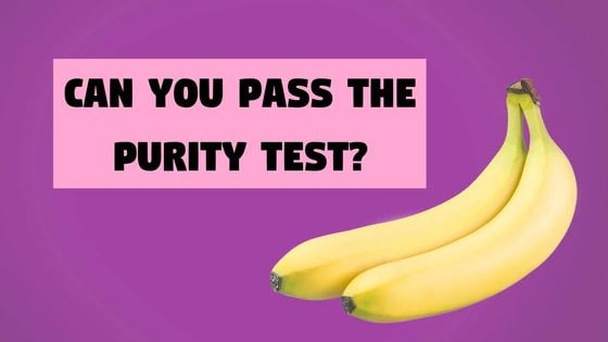 Are you able to resist the temptation? Take this purity test and find out just how pure you really are!