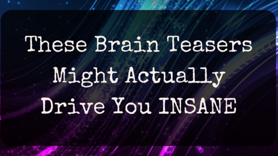 What doesn't drive you insane makes you smarter.