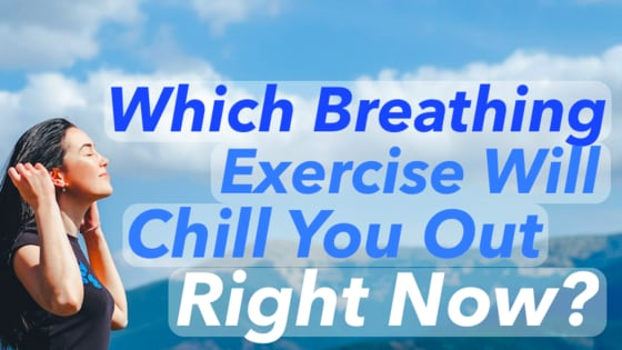 When you're feeling stressed, breathing is the first thing to get out of whack. Which exercise will help you relax the most?