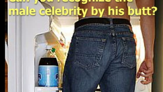 Recognizing male celebrities by their eyes or mouth is simple simon for some folks, but how well are you at identifying the celebrity by his famous derriere? Take this quiz to find out how well of a star tush watcher you really are!